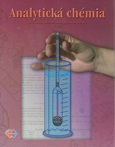 Obrázok Analytická chémia pre 2. ročník študijného odboru potravinárska výroba 3.časť