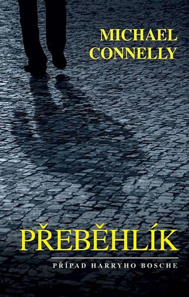 Přeběhlík (20) - Michael Connelly