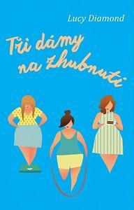 Obrázok Tři dámy na zhubnutí