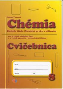 Obrázok Chémia Cvičebnica pre 8. roč. ZŠ a 3. ročník gymnázia s osemročným štúdiom