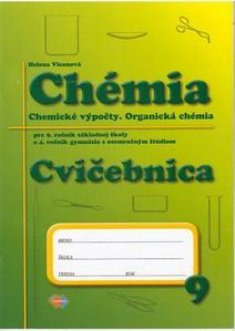 Obrázok Chémia Cvičebnica pre 9. roč. ZŠ a 4. ročník gymnázia s osemročným štúdiom