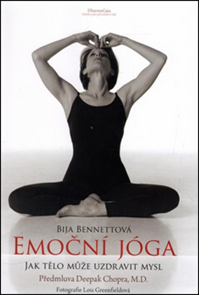 Emoční jóga - Bija Bennettová