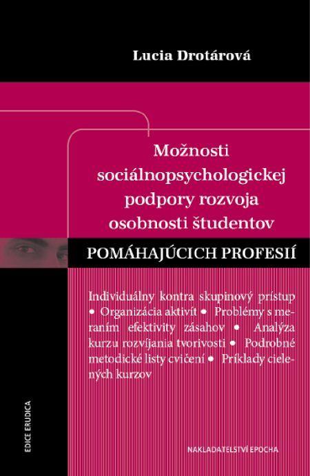 Možnosti sociálnopsychologickej podpory - Lucia Drotárová
