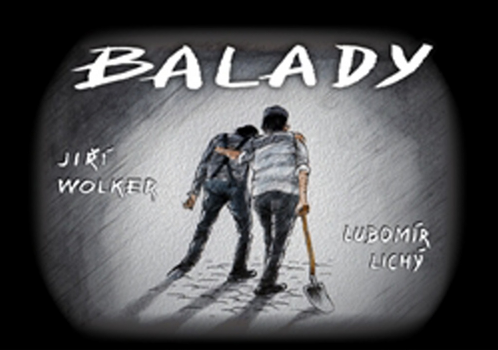 Balady - Lubomír Lichý, Jiří Wolker