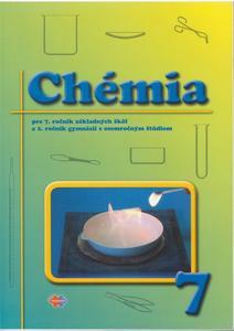 Obrázok Chémia pre 7. ročník základných škôl a 2. ročník gymnázií s osemročným štúdiom