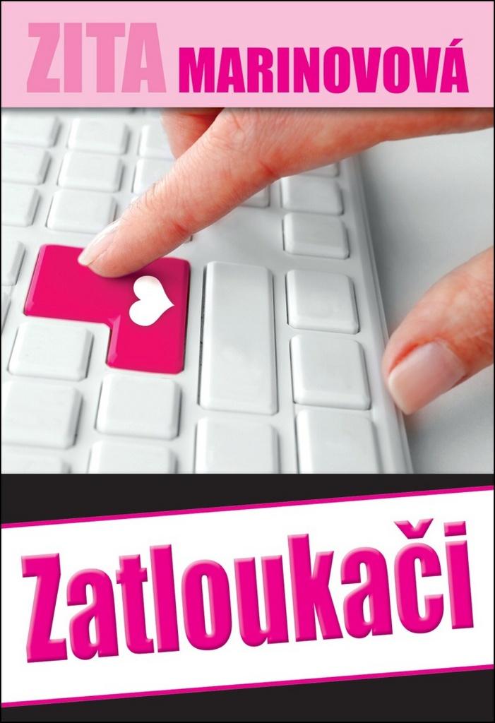 Zatloukači - Zita Marinovová