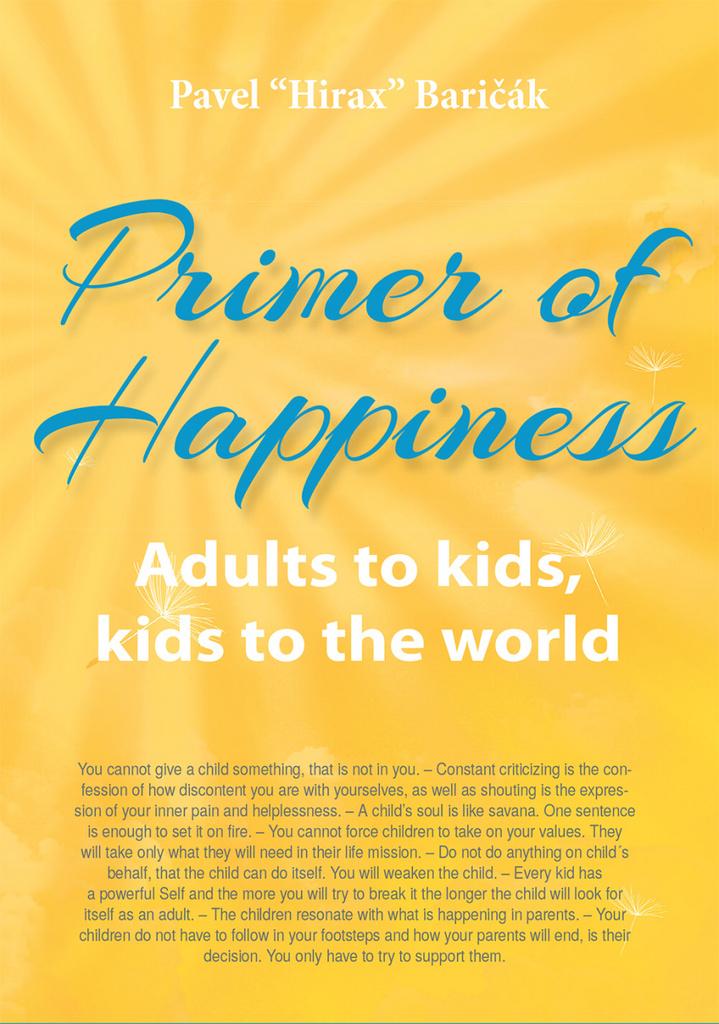 Primer of Happiness III. - Pavel Hirax Baričák