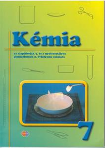 Obrázok Kémia az alapiskolák 7. évfolyama és a nyolcosztályos gim. 2. évfolyama számára