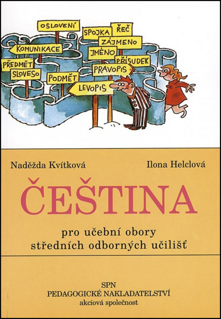 Čeština pro učební obory SOU - Ilona Helclová, Naděžda Kvítková