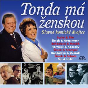 Obrázok Zlato českého humoru Tonda má ženskou