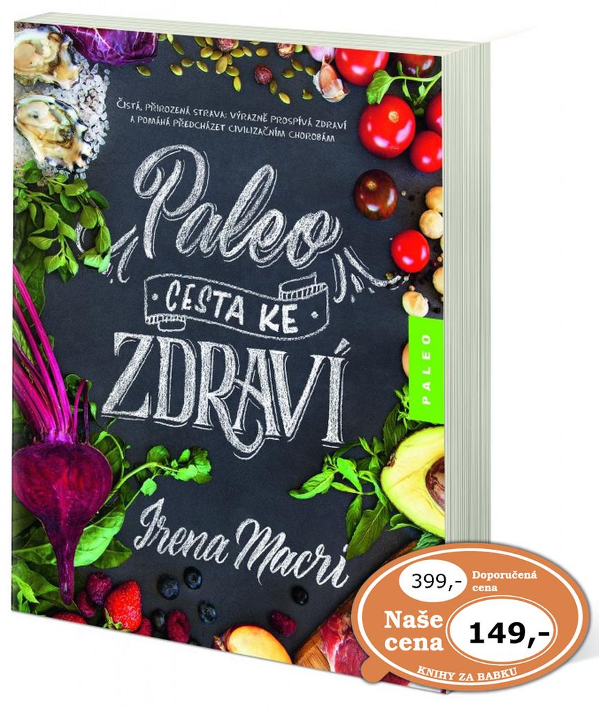 Paleo, cesta ke zdraví - Irena Marci