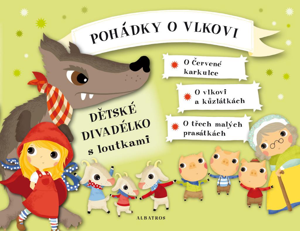 Pohádky o vlkovi (Dětské divadélko s loutkami) - Oldřich Růžička