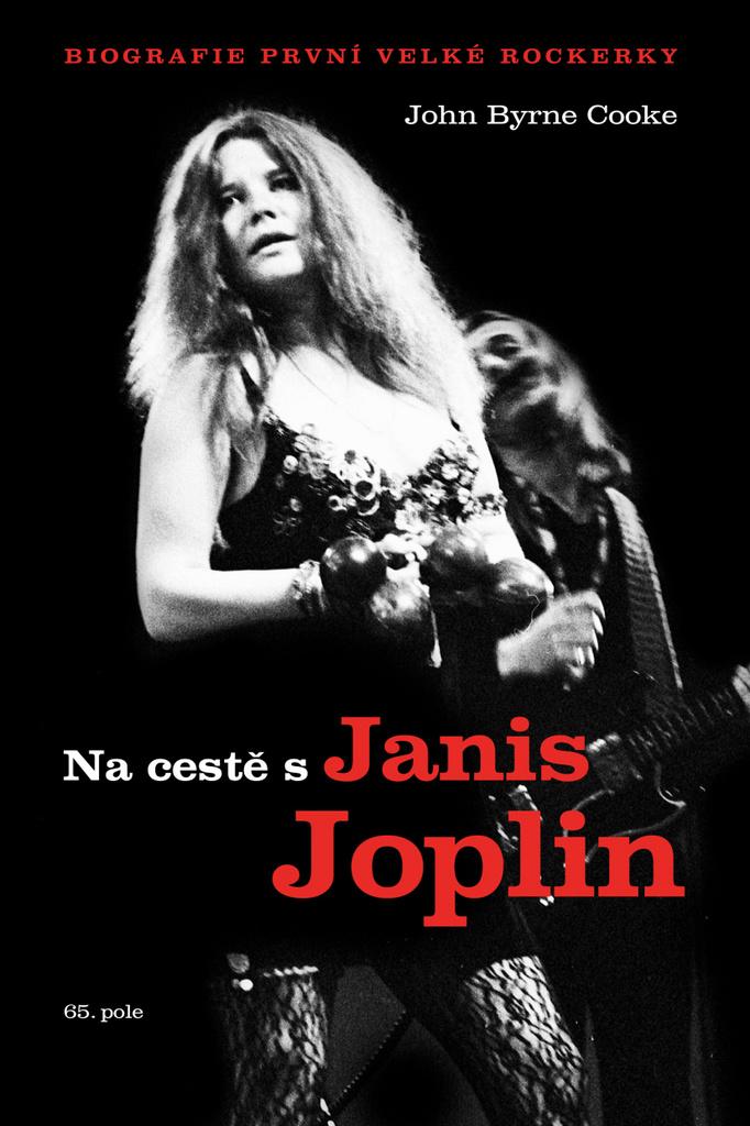 Na cestě s Janis Joplin - John Byrne Cooke