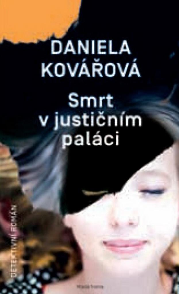 Smrt v justičním paláci - Daniela Kovářová