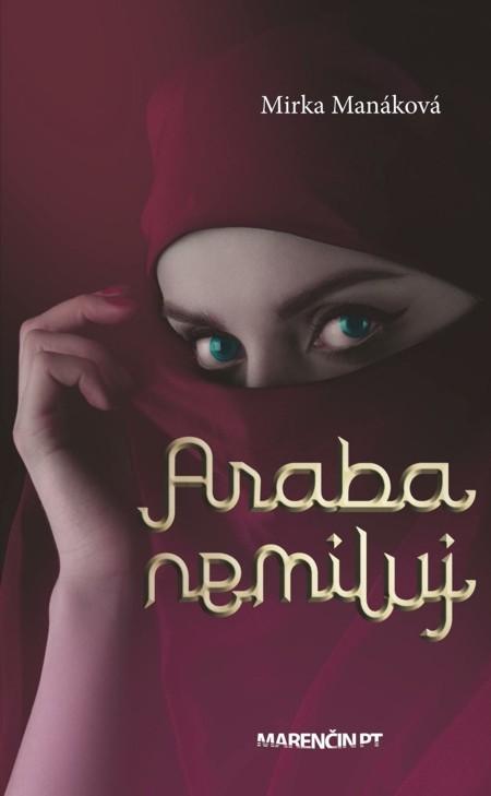 Araba nemiluj - Mirka Manáková