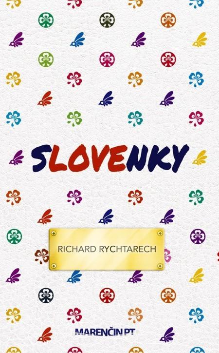Slovenky - Richard Rychtarech