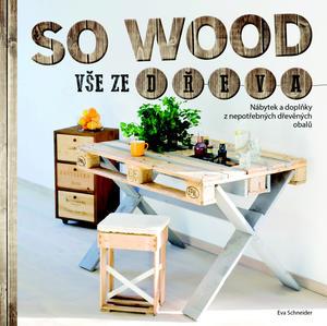 Obrázok So wood Vše ze dřeva