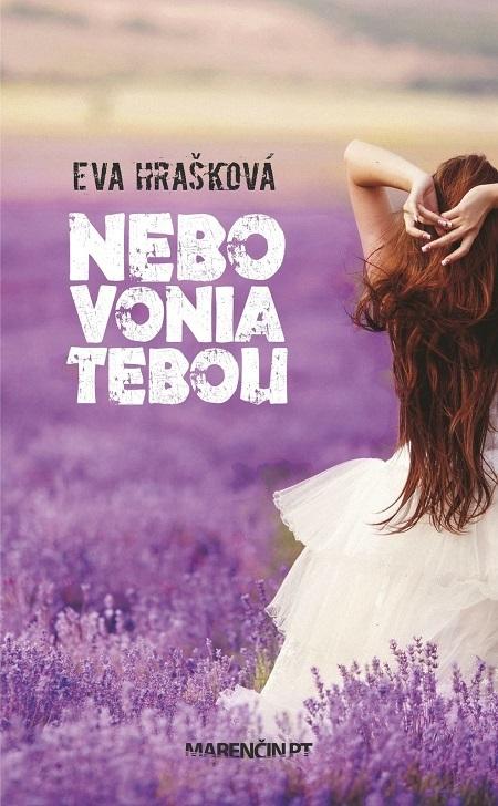 Nebo vonia tebou - Eva Hrašková
