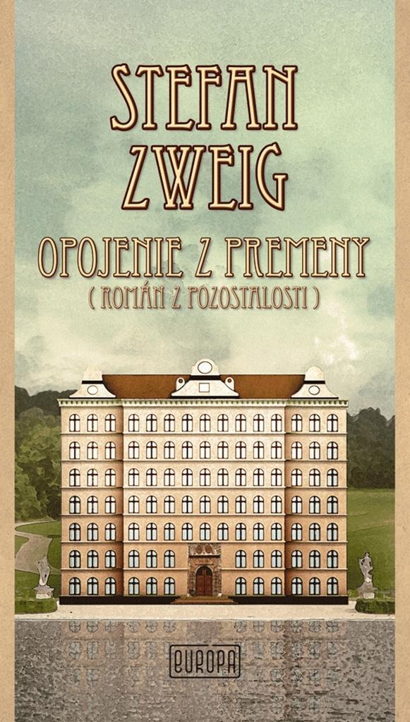 Opojenie z premeny - Stefan Zweig