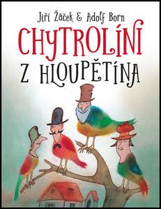 Obrázok Chytrolíni z Hloupětína