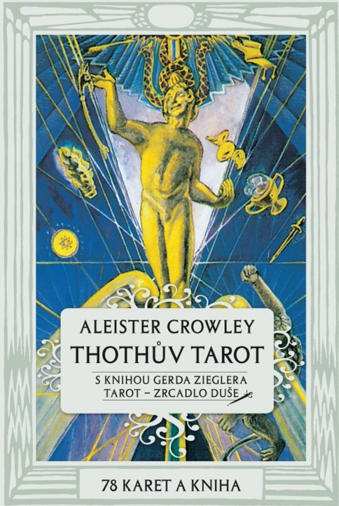 Thothův Tarot - Gerd Ziegler, Aleister Crowley