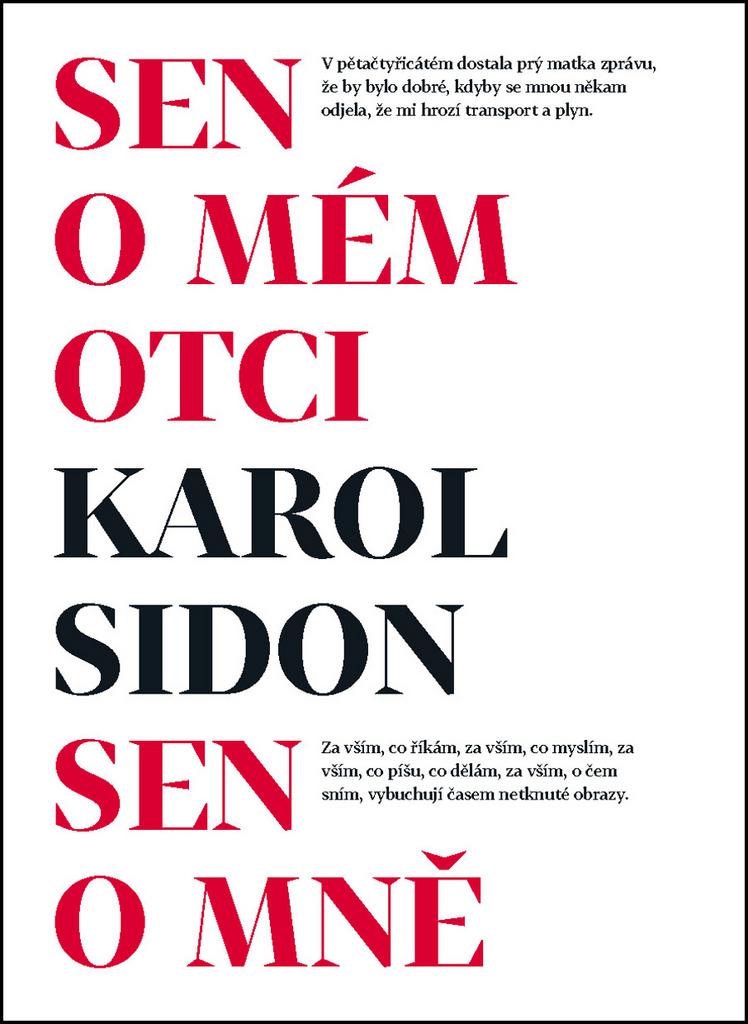 Sen o mém otci Sen o mně - Karol Sidon