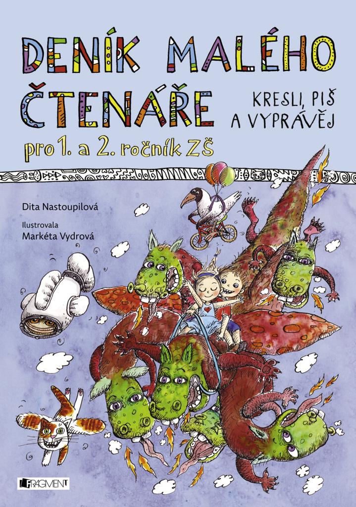 Deník malého čtenáře (Kresli, piš a vyprávěj) - Dita Nastoupilová