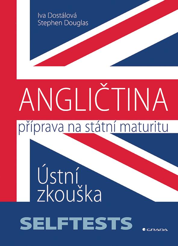 ANGLIČTINA - Příprava na státní maturitu - Stephen Douglas, Ing. Iva Dostálová