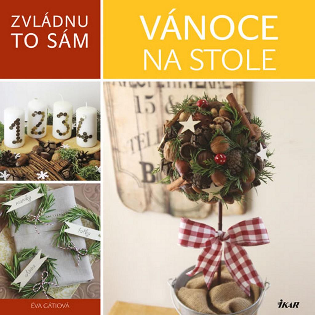 Vánoce na stole - Éva Gáti