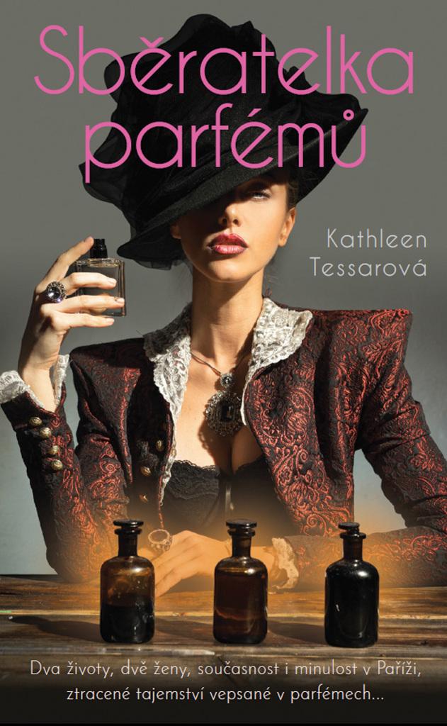 Sběratelka parfémů - Kathleen Tessarová