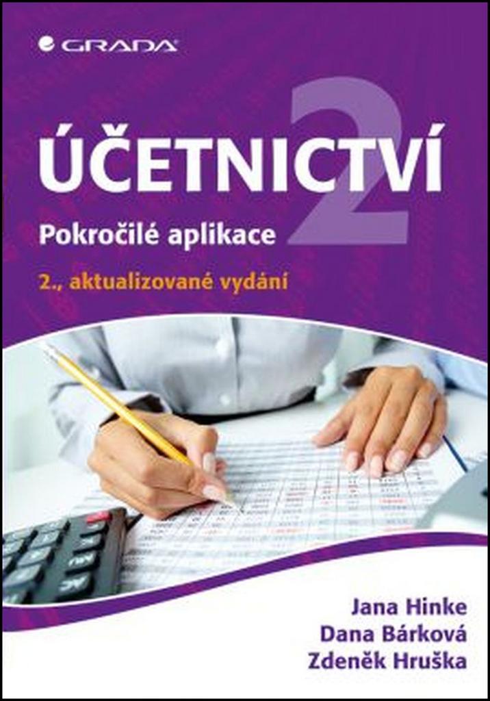 Účetnictví 2 - Jana Hinke, Dana Bárková