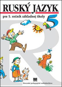 Obrázok Ruský jazyk pre 5. ročník ZŠ