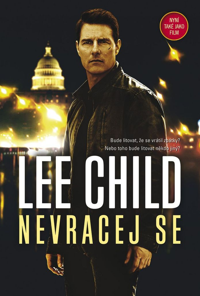 Nevracej se - Lee Child