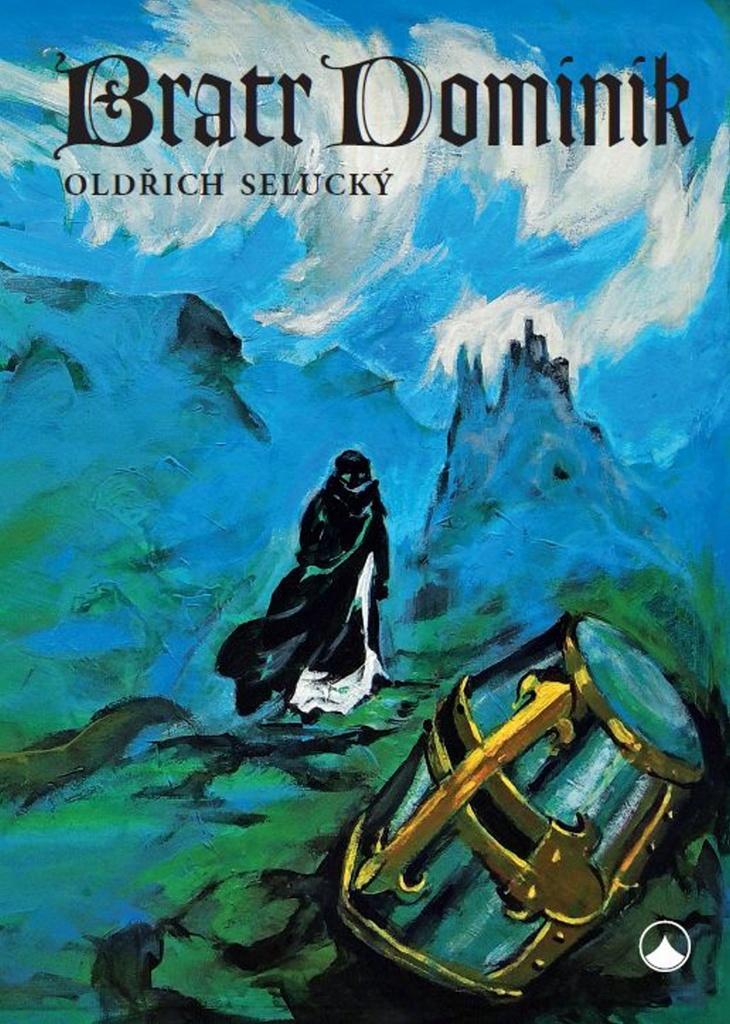 Bratr Dominik - Oldřich Selucký