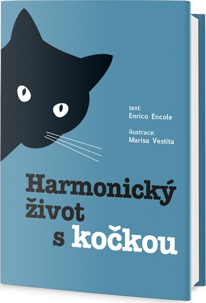 Harmonický život s kočkou - Claudia Facchinetti, Marisa Vestita