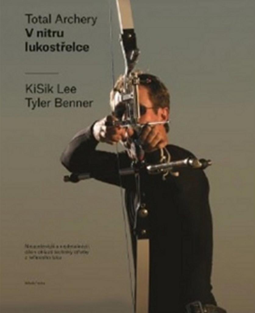 V nitru lukostřelce - Lee KiSik, Tyler Benner