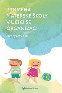 Obrázok Proměna mateřské školy v učící se organizaci