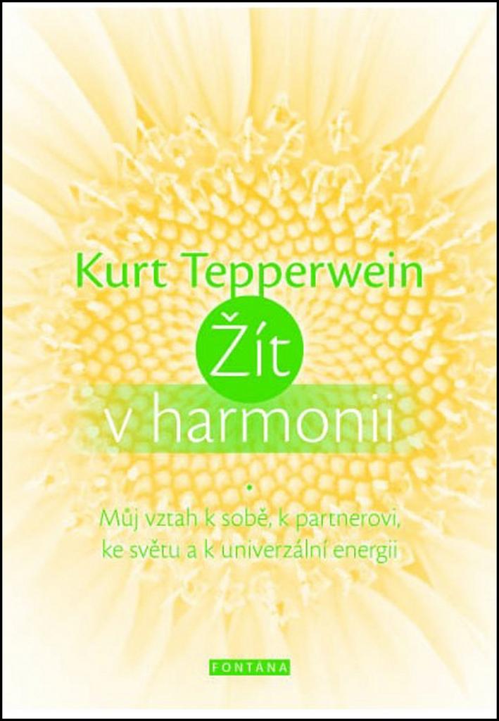 Žít v harmonii - Kurt Tepperwein
