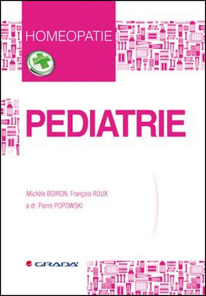 Pediatrie - Michele Boiron, Pierre Popowski, François Roux