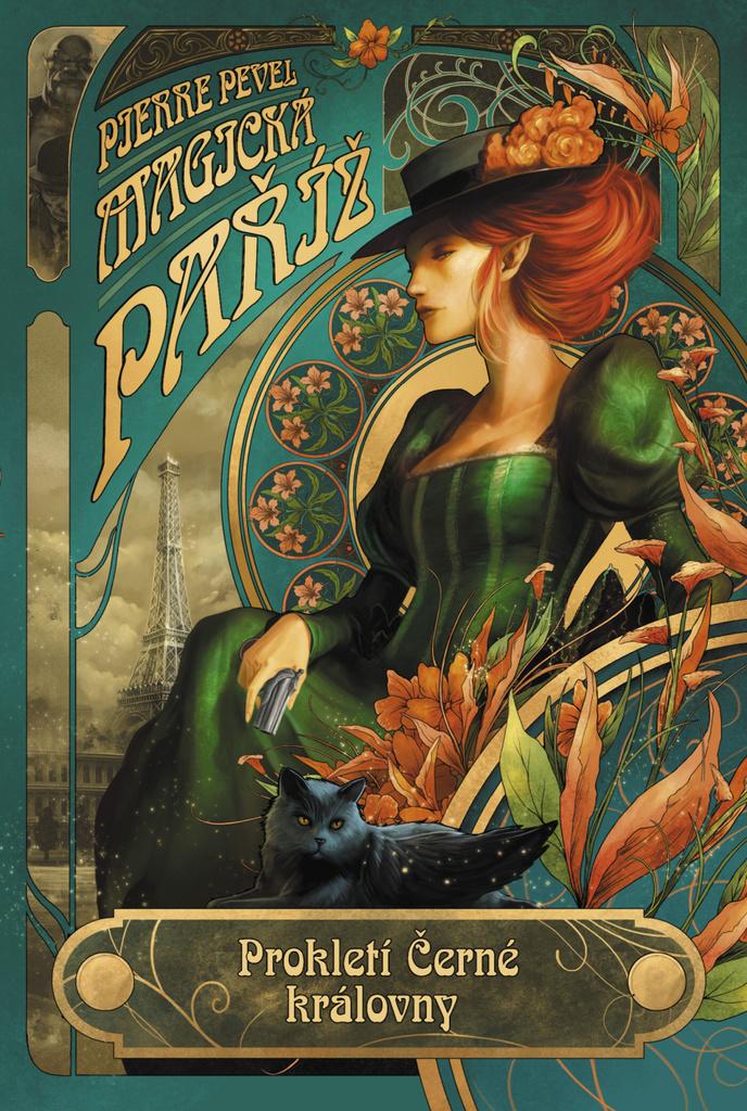 Magická Paříž Prokletí Černé královny - Pierre Pevel