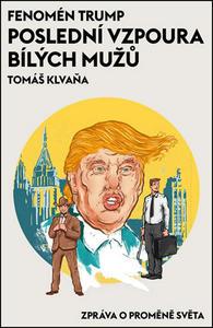 Obrázok Fenomén Trump Poslední vzpoura bílých mužů