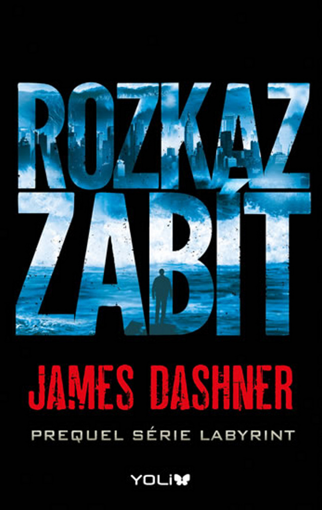 Rozkaz zabít - James Dashner