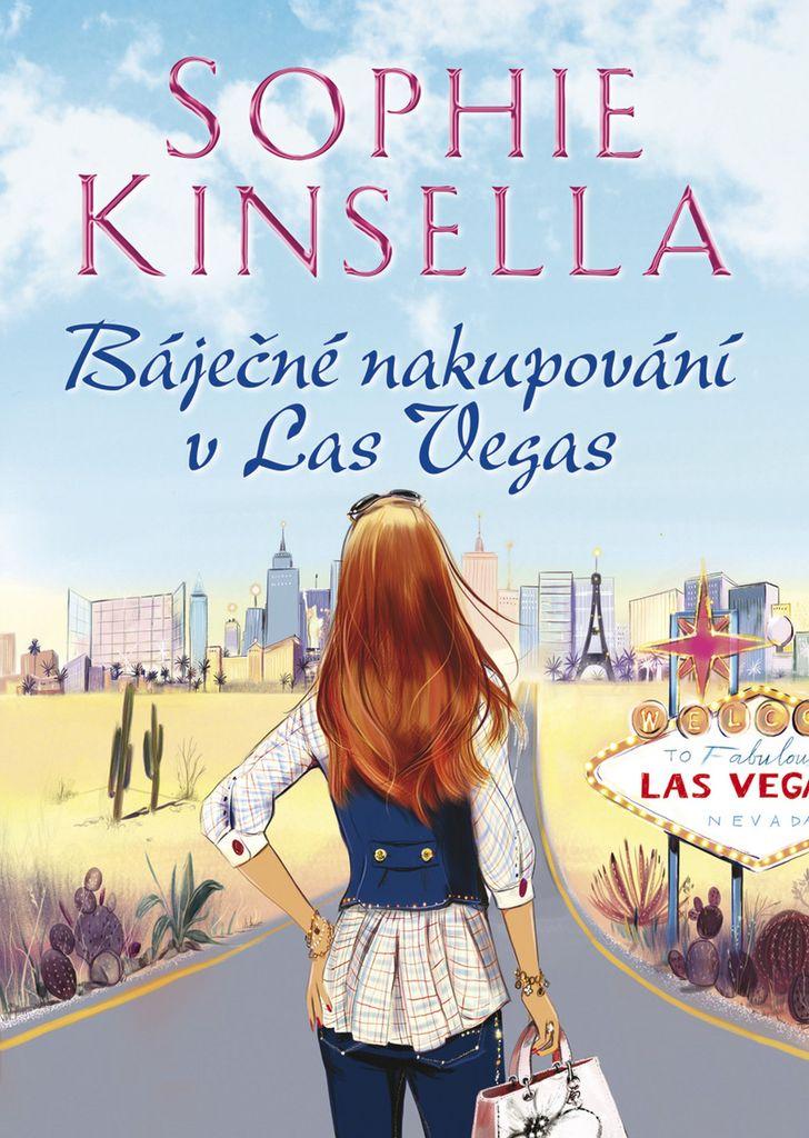 a8d903ab9e3 Báječné nakupování v Las Vegas - Sophie Kinsella