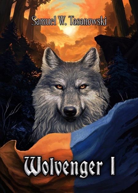 Wolvenger I - Samuel W. Tasanowski