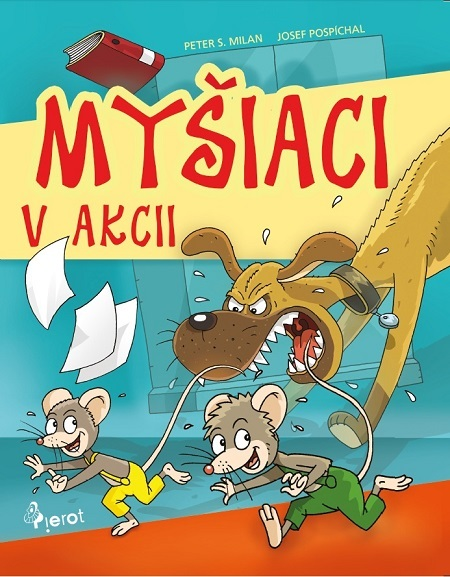 Myšiaci v Akci - Peter S. Milan