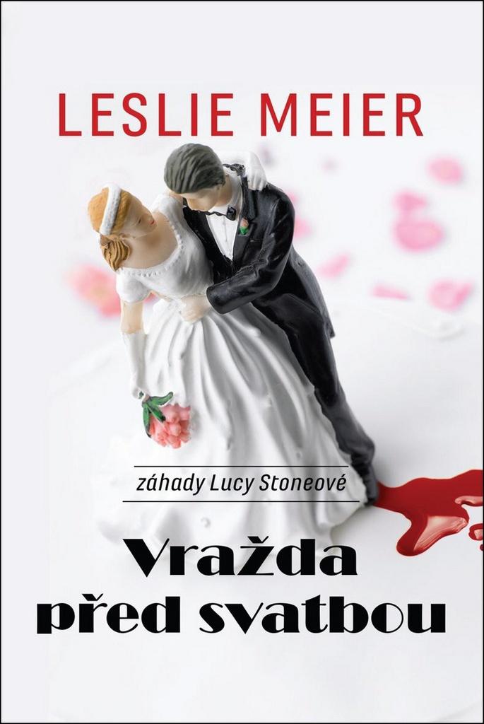 Vražda před svatbou - Leslie Meier