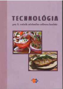 Obrázok Technológia pre 3. ročník učebného odboru kuchár