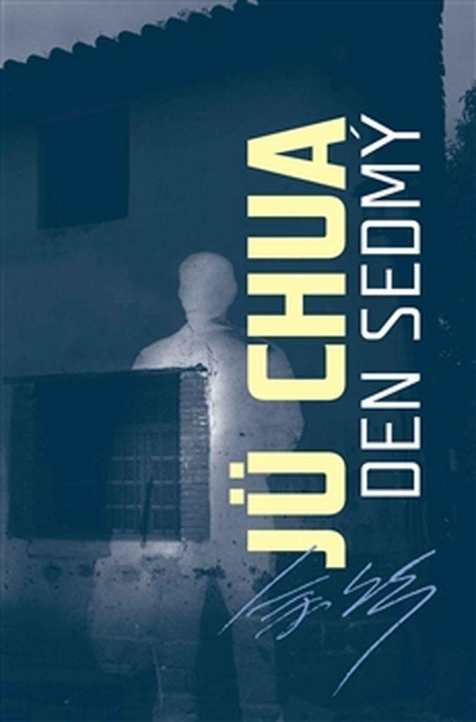 Den sedmý - Jü Chua