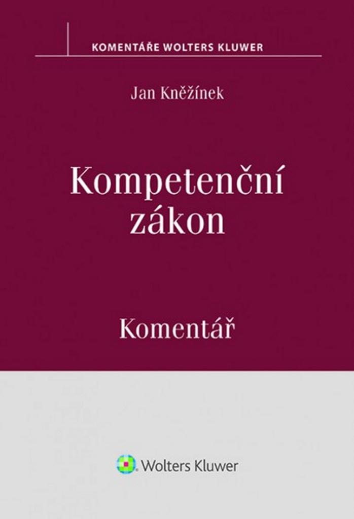 Kompetenční zákon Komentář - Jan Kněžínek