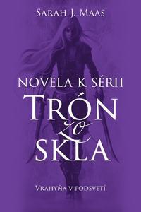 Obrázok Novela k sérii Trón zo skla Vrahyňa v podsvetí